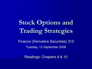 Stock Options and Trading Strategies