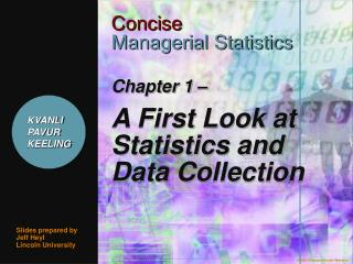 Chapter 1    A First Look at Statistics and Data Collection