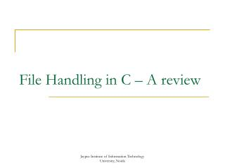 File Handling in C – A review