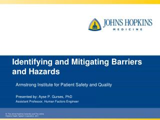 Identifying and Mitigating Barriers and Hazards