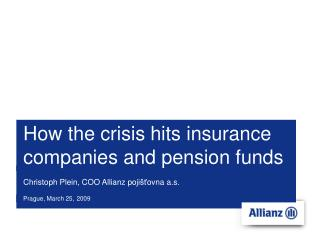 How the crisis hits insurance companies and pension funds
