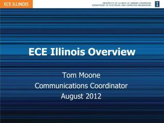 ECE Illinois Overview