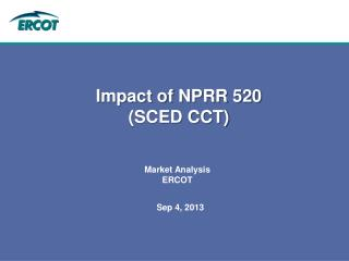Impact of NPRR 520 (SCED CCT)