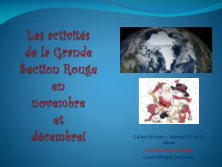 Cahier de bord «interactif» de la classe  Grande Section Rouge Cours Sévigné 2013-2014