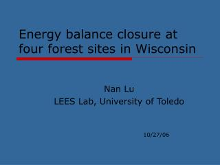 Energy balance closure at four forest sites in Wisconsin