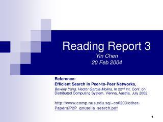 Reading Report 3 Yin Chen  20 Feb 2004