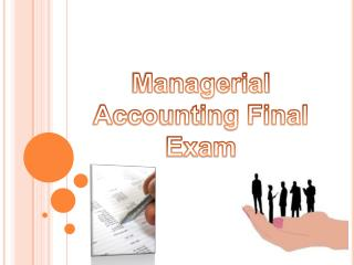 Managerial Accounting Final Exam
