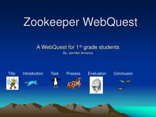 Zookeeper WebQuest
