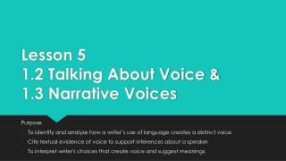 Lesson 5 1.2 Talking About Voice & 1.3 Narrative Voices