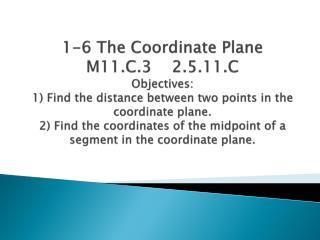 The Coordinate Plane (x, y)