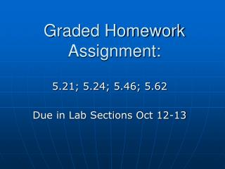 Graded Homework Assignment: