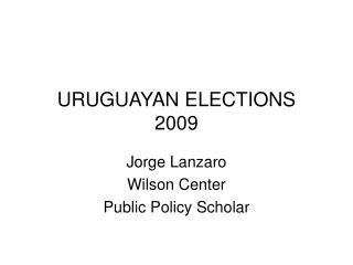 URUGUAYAN ELECTIONS 2009