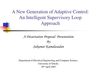 A New Generation of Adaptive Control:  An Intelligent Supervisory Loop Approach