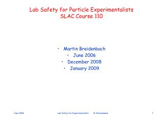 Lab Safety for Particle Experimentalists SLAC Course 110