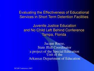 Evaluating the Effectiveness of Educational Services in Short Term Detention Facilities   Juvenile Justice Education  an