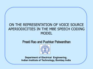 ON THE REPRESENTATION OF VOICE SOURCE APERIODICITIES IN THE MBE SPEECH CODING MODEL