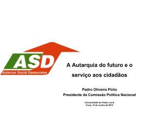 A Autarquia do futuro e o serviço aos cidadãos Pedro Oliveira Pinto