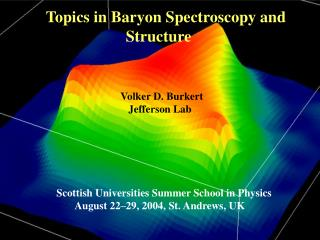 Topics in Baryon Spectroscopy and  		    Structure