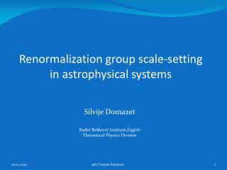 Renormalization group scale-setting  in astrophysical systems