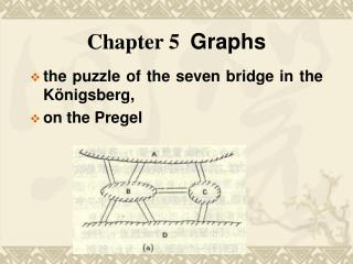 Chapter 5   Graphs