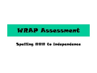 WRAP Assessment