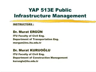 YAP 513E Public Infrastructure Management