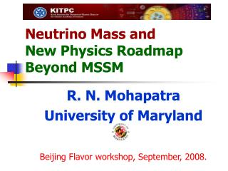 Neutrino Mass and New Physics Roadmap    Beyond MSSM