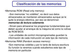 Clasificación de las memorias