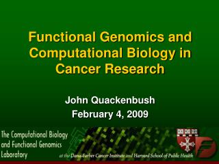 Functional Genomics and Computational Biology in Cancer Research