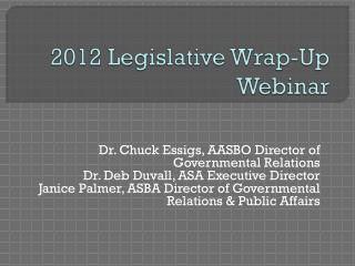 2012 Legislative Wrap-Up Webinar