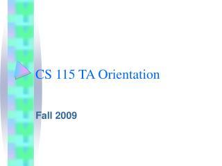 CS 115 TA Orientation