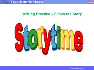 Writing Practice � Finish the Story