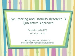 Eye Tracking and Usability Research: A Qualitative Approach