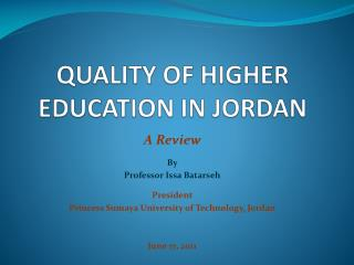 QUALITY OF HIGHER EDUCATION IN JORDAN