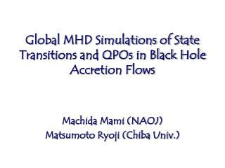 Global MHD Simulations of State Transitions and QPOs in Black Hole Accretion Flows