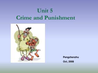 Unit 5   Crime and Punishment