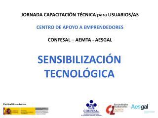 JORNADA CAPACITACIÓN TÉCNICA para USUARIOS/AS CENTRO DE APOYO A EMPRENDEDORES