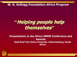 W. K. Kellogg Foundation Africa Program