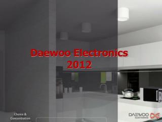 Daewoo Electronics 2012