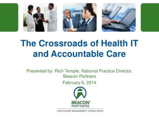 The Crossroads of Health IT and Accountable Care