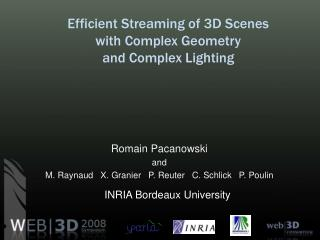 Efficient Streaming of 3D Scenes  with Complex Geometry  and Complex Lighting