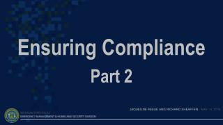 Ensuring Compliance Part 2