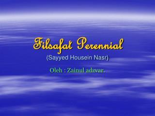 Filsafat Perennial (Sayyed Housein Nasr)