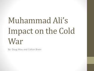 Muhammad Ali's Impact on the Cold War