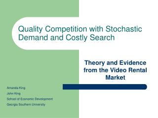 Quality Competition with Stochastic Demand and Costly Search