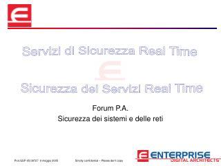 Forum P.A. Sicurezza dei sistemi e delle reti