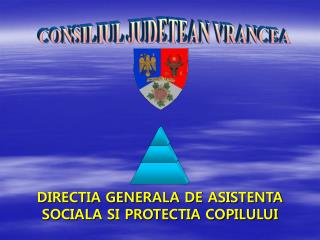 DIRECTIA GENERALA DE ASISTENTA SOCIALA SI PROTECTIA COPILULUI
