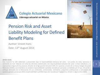 Pension Risk and Asset Liability Modeling for Defined Benefit Plans