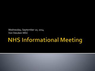 NHS Informational Meeting