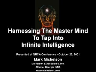 Harnessing The Master Mind To Tap Into  Infinite Intelligence